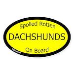 Spoiled Dachshunds Oval Sticker (Oval 50 pk)