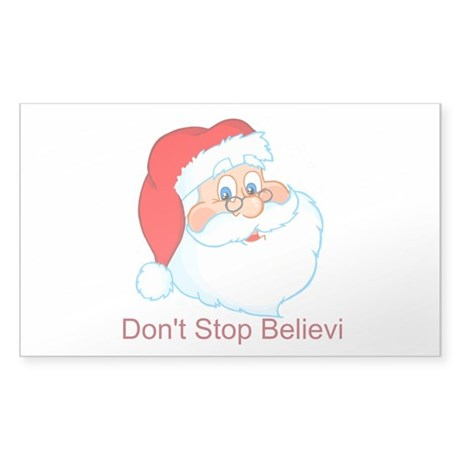 Don't Stop Believin' Sticker (Rectangle)