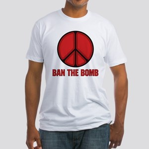 Ban the Bomb Fitted T-Shirt