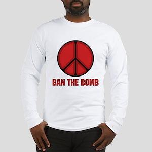 Ban the Bomb Long Sleeve T-Shirt
