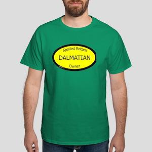 Spoiled Dalmatian Owner Dark T-Shirt