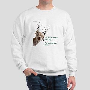 Ruttin' Sweatshirt