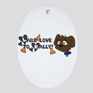 Labs love to Rally Ornament (Oval)