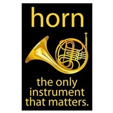 French Horn Quote Large Music Poster