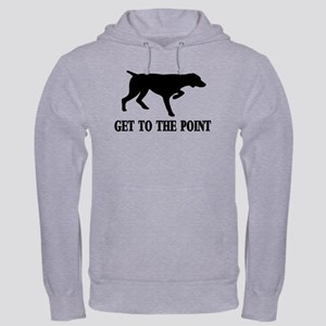 GET TO THE POINT Hooded Sweatshirt