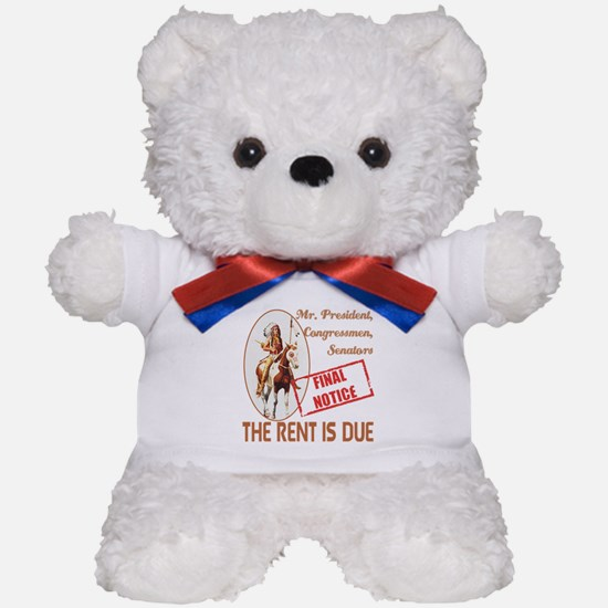 Rent is due Teddy Bear