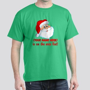 You're On The Nice List Dark T-Shirt