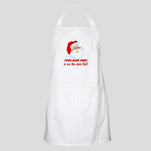 You're On The Nice List Apron