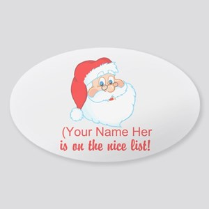 You're On The Nice List Sticker (Oval)