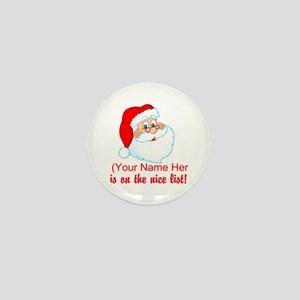 You're On The Nice List Mini Button