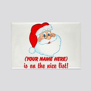 You're On The Nice List Rectangle Magnet
