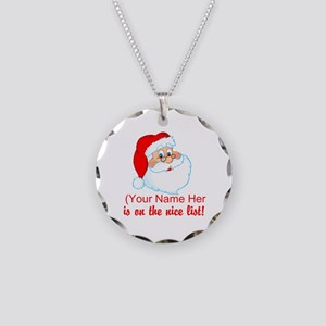 You're On The Nice List Necklace Circle Charm