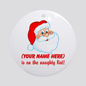 Personalized Naughty List Ornament (Round)