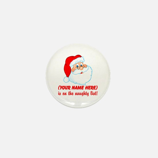 Personalized Naughty List Mini Button