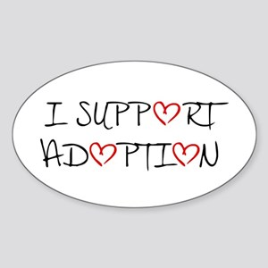 I Support Adoption Oval Sticker