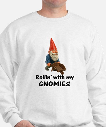 Rollin' With Gnomies Sweatshirt