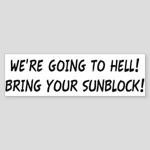 """Bring Your Sunblock"" Sticker (Bumper)"