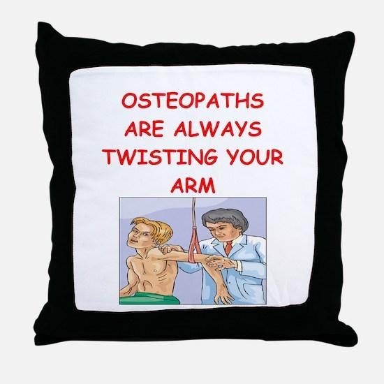 osteopath joke Throw Pillow