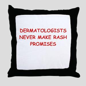 dermatologist joke Throw Pillow