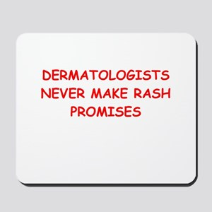 dermatologist joke Mousepad
