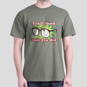 Shoot Your Eye Out Dark T-Shirt