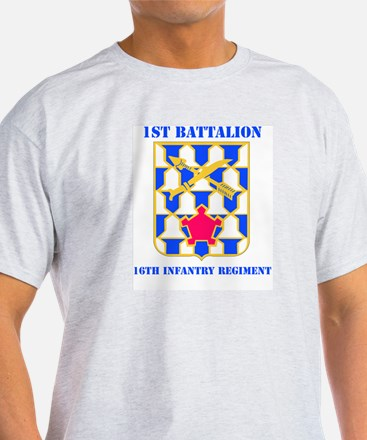 DUI - 1st Bn - 16th Infantry Regt with Text T-Shirt