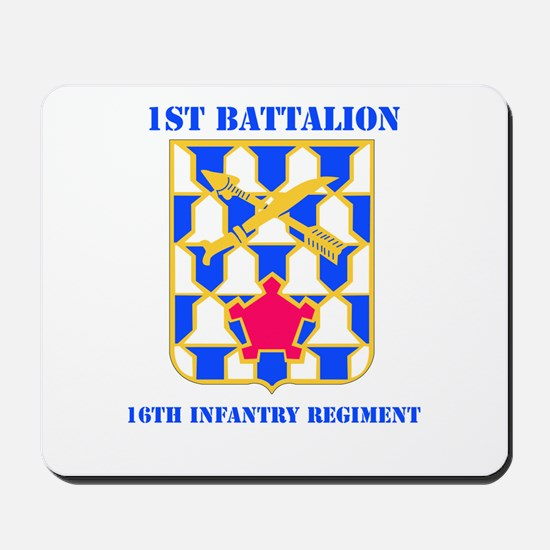 DUI - 1st Bn - 16th Infantry Regt with Text Mousep