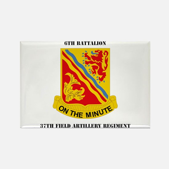 DUI - 6th Battalion, 37th Field Artillery with Tex