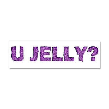 U Jelly? Car Magnet 10 x 3