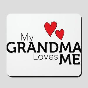 My Grandma Loves Me Mousepad
