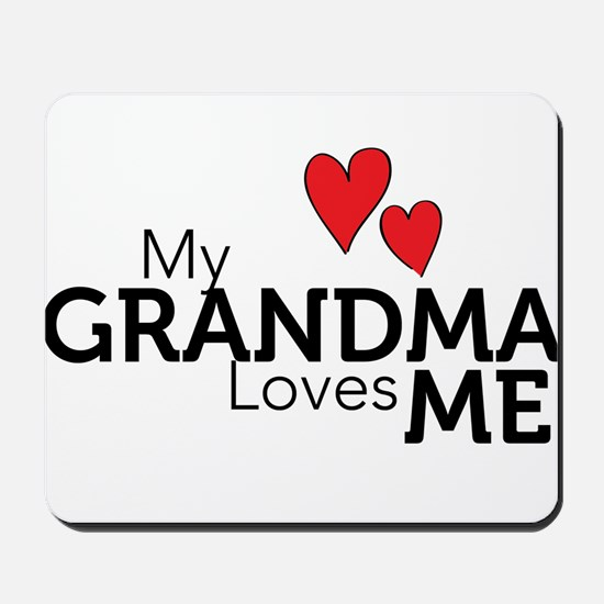 My Grandma Loves Me Mousepad
