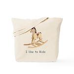 I like to Ride Tote Bag