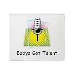 Babys Got Talent Throw Blanket