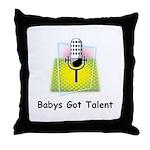 Babys Got Talent Throw Pillow