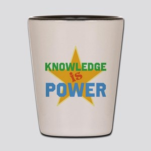 Knowledge is Power Shot Glass