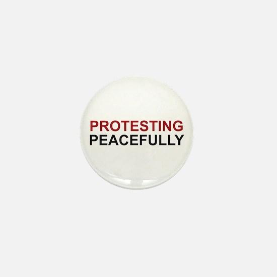 Protesting Peacefully Mini Button