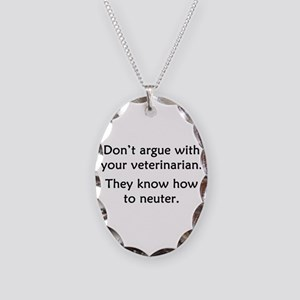 Don't Argue With Your Vet Necklace Oval Charm