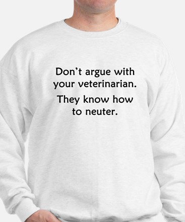 Don't Argue With Your Vet Jumper
