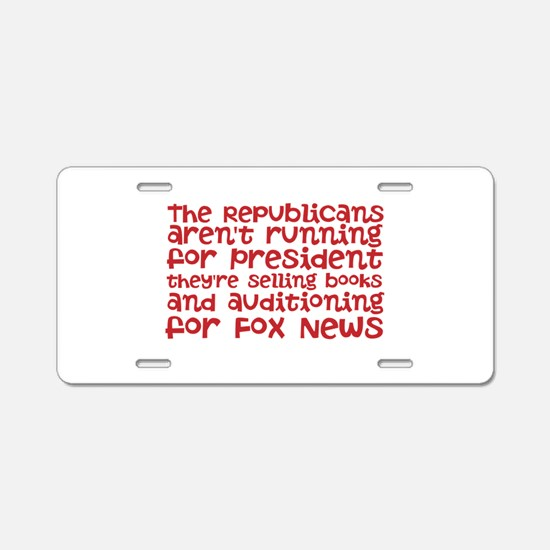 Republican Audition Aluminum License Plate