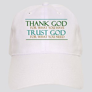 Thank God - Trust God Cap