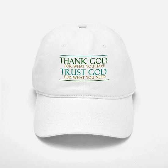 Thank God - Trust God Cap