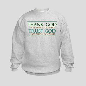 Thank God - Trust God Kids Sweatshirt