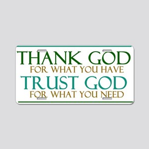 Thank God - Trust God Aluminum License Plate