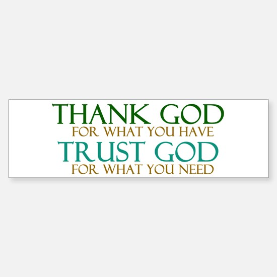Thank God - Trust God Sticker (Bumper)