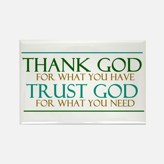 Thank God - Trust God Rectangle Magnet