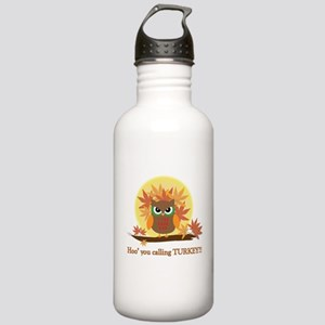 Hoo' you calling Turkey? Stainless Water Bottle 1.