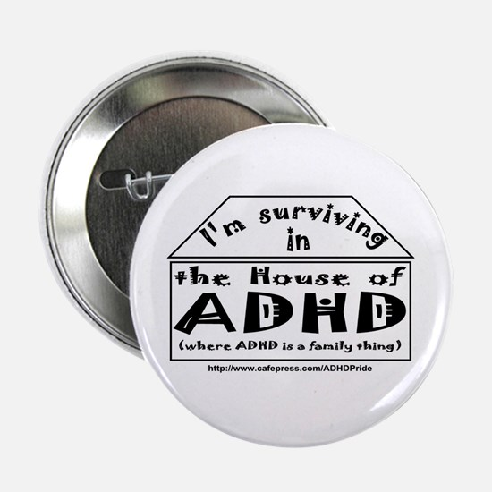 House of ADHD button