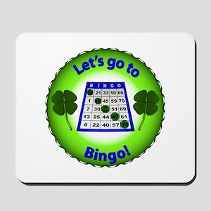Let's go to Bingo! Mousepad