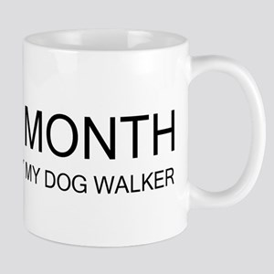 """$4000 a Month"" Mug"