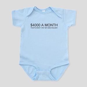 """""""$4000 a Month"""" Infant Bodysuit"""
